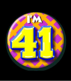 41 jaar Button 41 jaar | Feestgeest 41 jaar